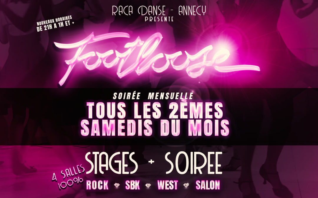 FOOTLOOSE  4 Salles 4 Ambiances